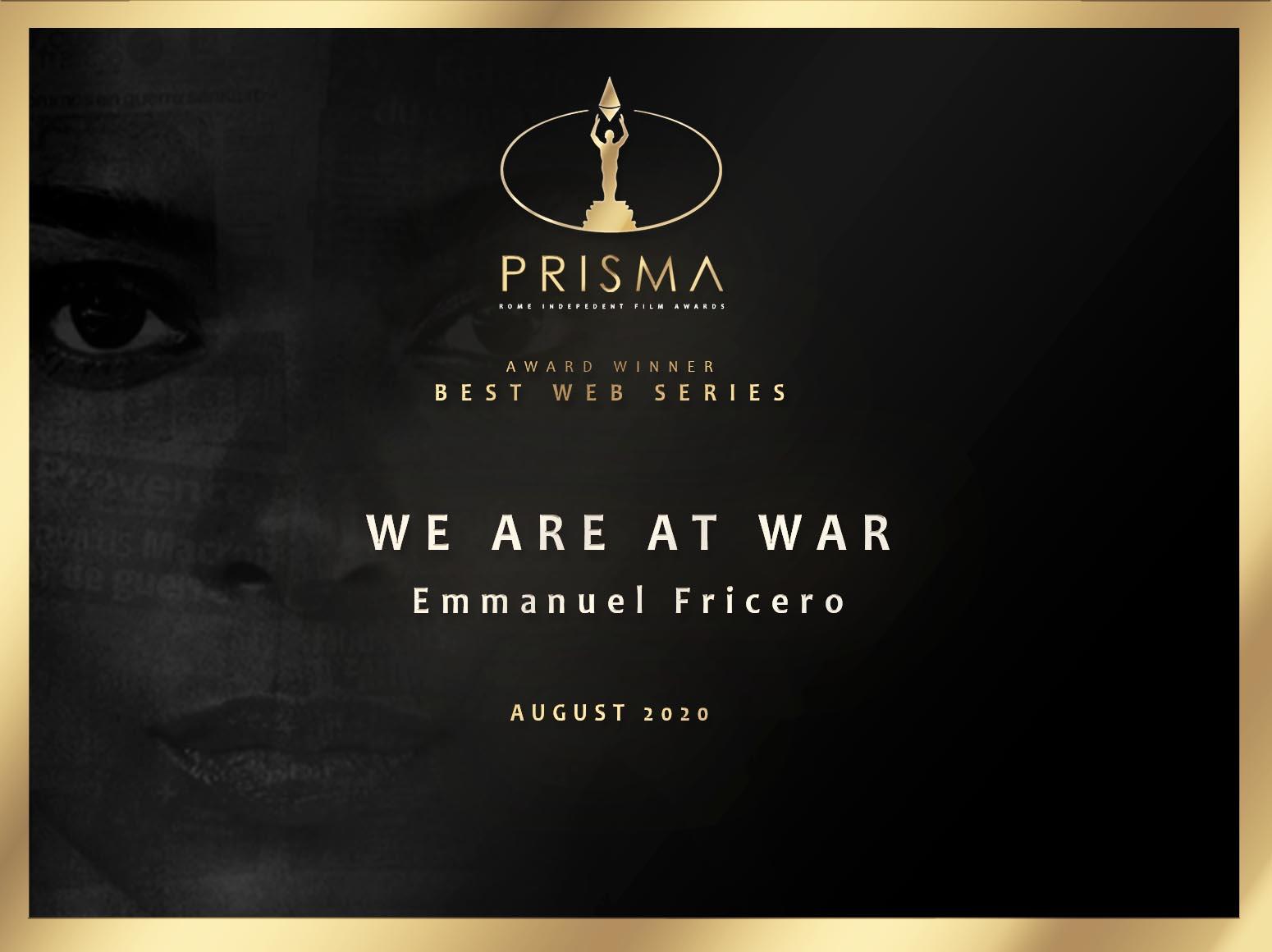 """""""Nous Sommes en Guerre"""" remporte le Prix de la Meilleure Web Série au Rome Independent Prisma Awards"""