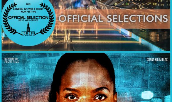 Sélection Officielle au London International Web & Short Film Festival