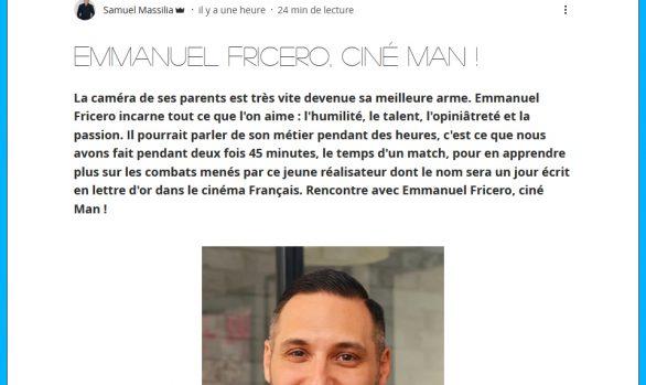Emmanuel Fricero, Ciné Man !